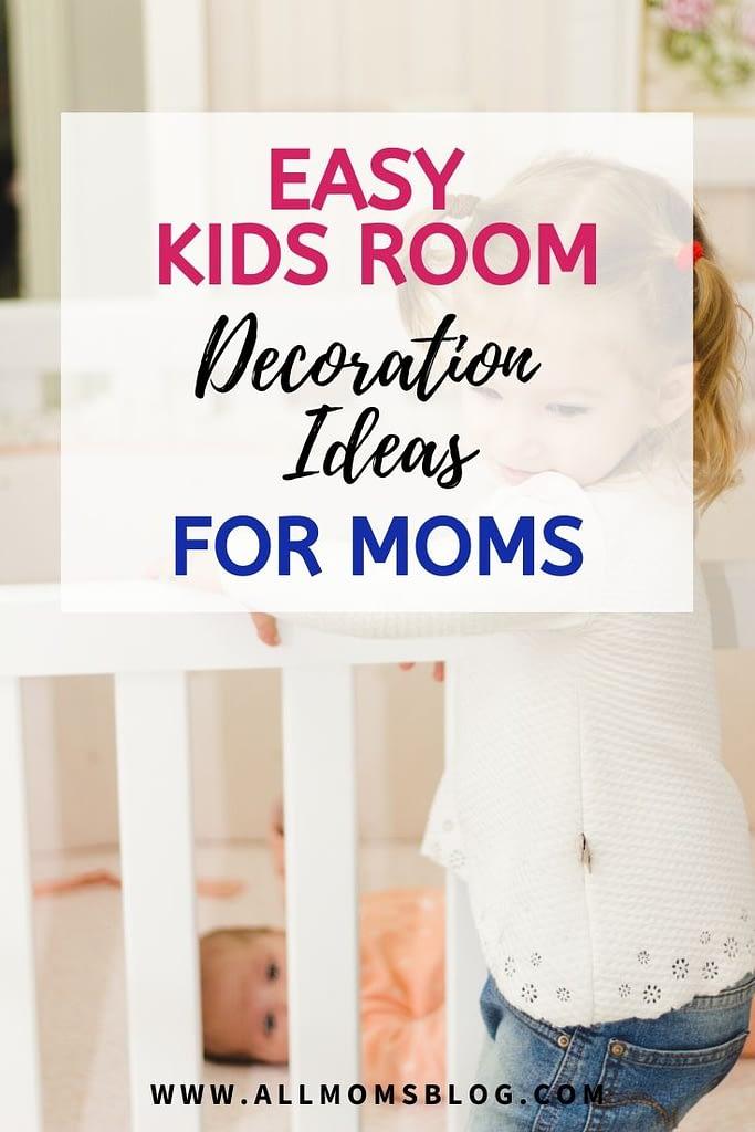 Best kids room decoration ideas for moms- allmomsblog