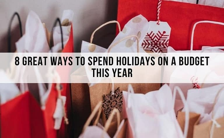 ways to spend your holidays on a budget
