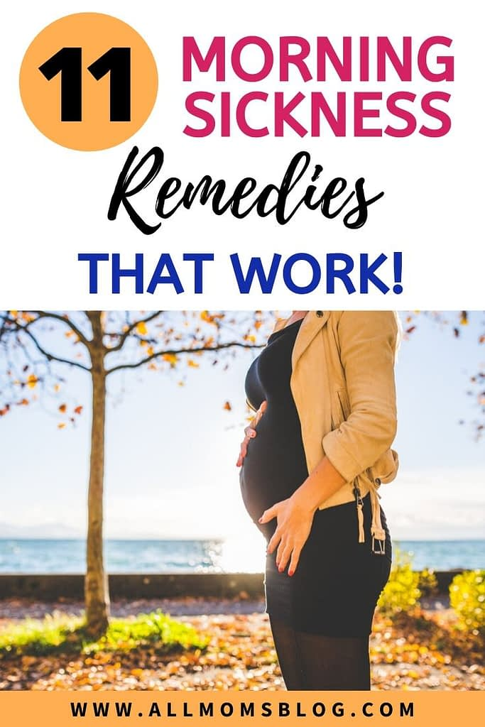 11 morning sickness remedies that will work- all moms blog