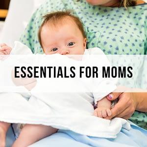 ESSENTIALS FOR MOMS
