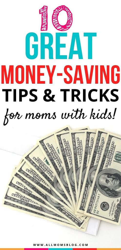 money saving hacks for moms. money saving tips for moms. frugal living ideas for moms with kids.