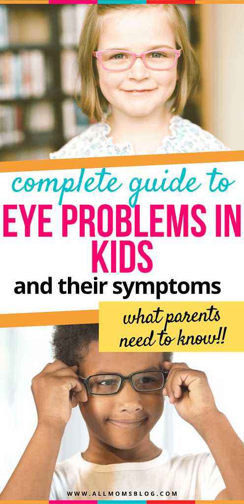 eye problem in children and their symptoms. common eye health issues in kids and what parents can do about them.