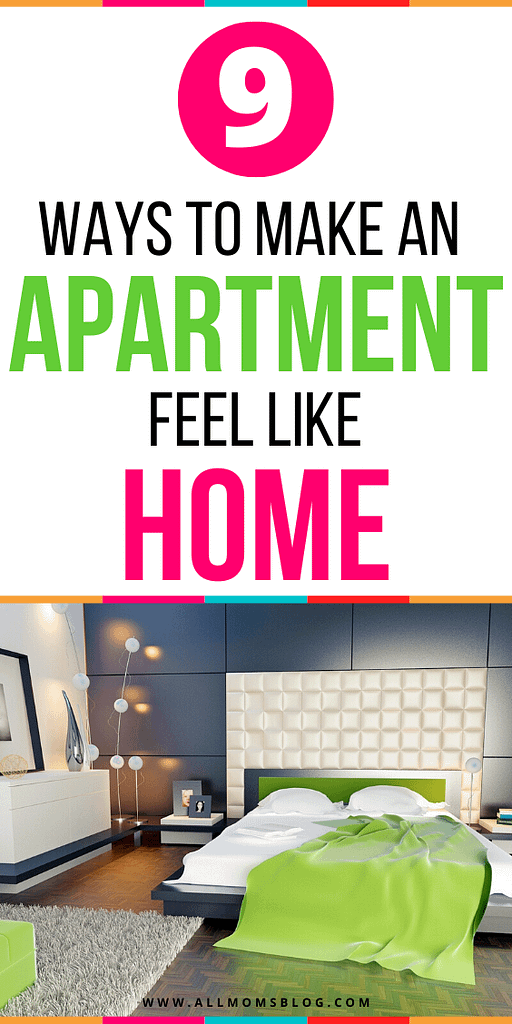 HOW TO MAKE YOUR APARTMENT FEEL LIKE HOME - ALL MOMS BLOG PIN IMAGE