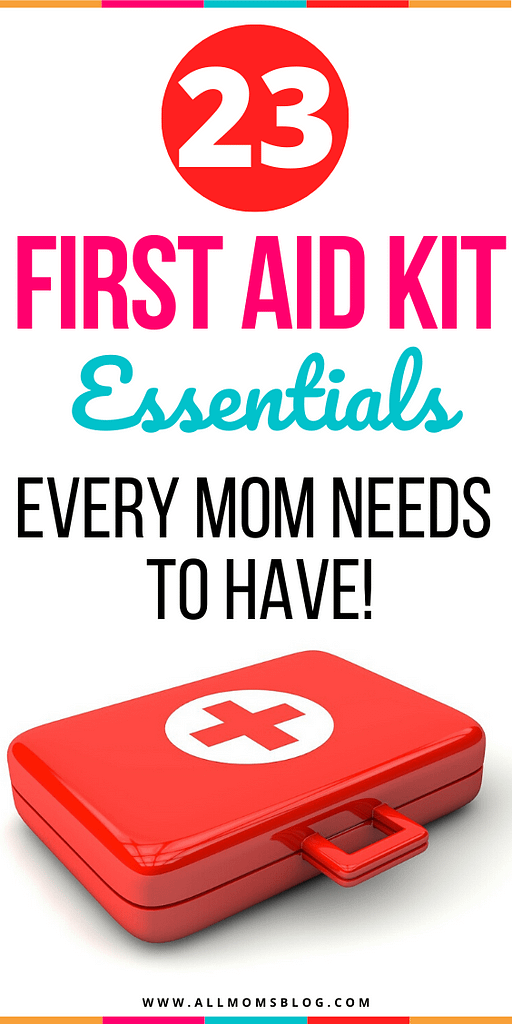 First Aid Kit Essentials that every mom needs to have