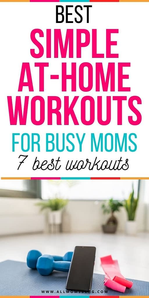 best simple at home exercises for busy moms to add to their routine