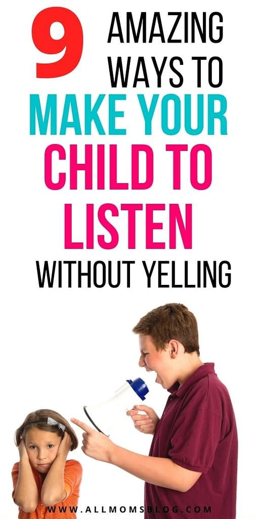 how to make your kid listen to you the first time without yelling