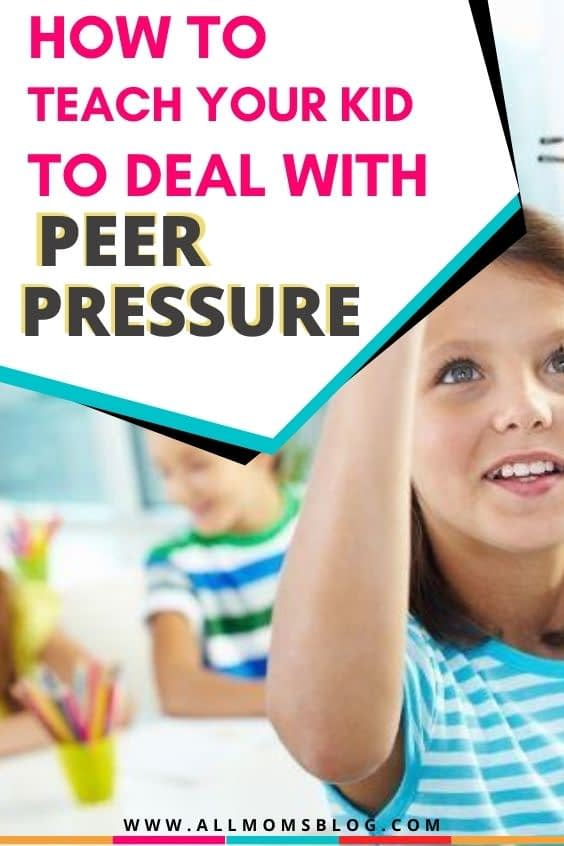 how to resist peer pressure in school. tips to teach kids to deal with social pressure in school or college