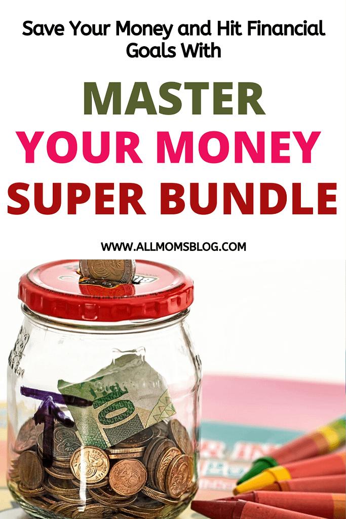 master your money super bundle- allmomsblog