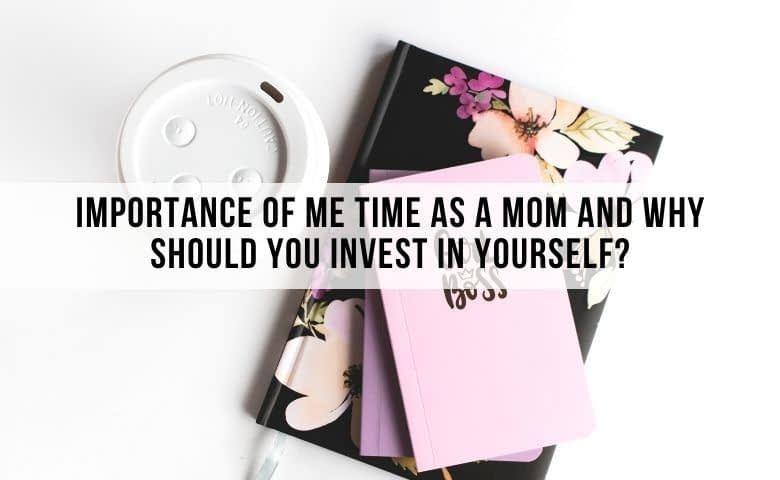 importance of me time as a moms